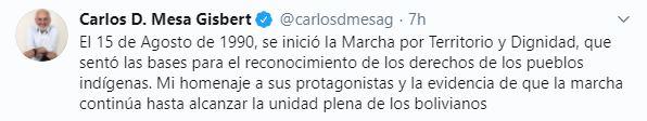 Carlos Mesa hoy twiteo sobre la historica marcha por el territorio y la dignidad